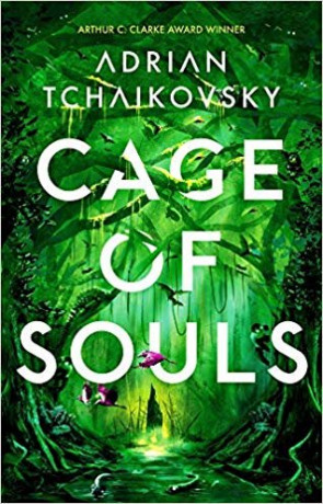 Cage of Souls, a novel by Adrian Tchaikovsky