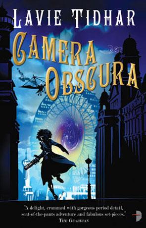 Camera Obscura, a novel by Lavie Tidhar