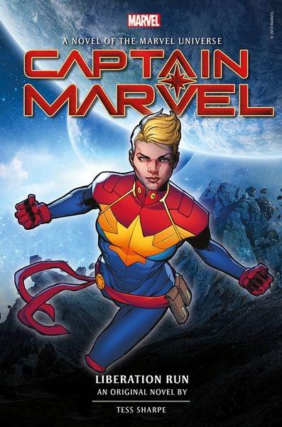 Captain Marvel: Liberation Run, a novel by Tess Sharpe