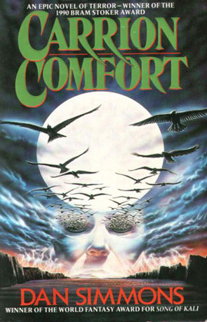 Carrion Comfort, a novel by Dan Simmons