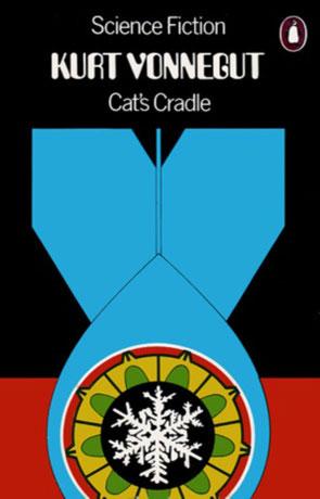Cat's Cradle, a novel by Kurt Vonnegut