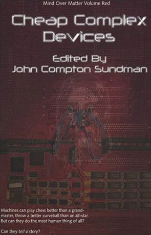 Cheap Complex Devices, a novel by John Sundman