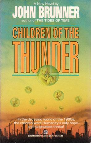 Children of the Thunder, a novel by John Brunner