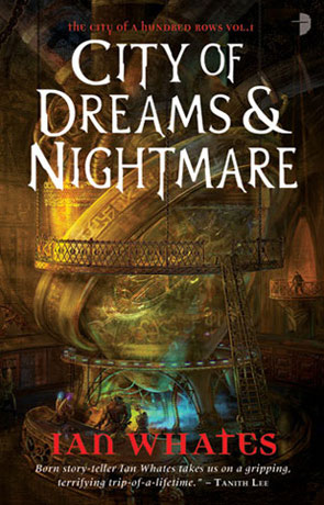 City of Dreams & Nightmare, a novel by Ian Whates