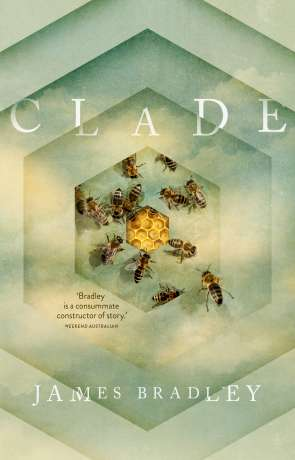 Clade, a novel by James Bradley