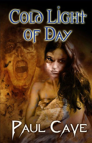 Cold Light of Day, a novel by Paul Cave