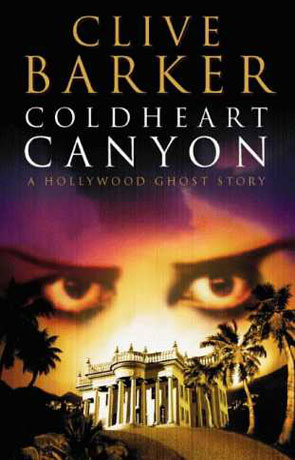 Coldheart Canyon, a novel by Clive Barker