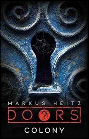 Colony, a novel by Markus Heitz