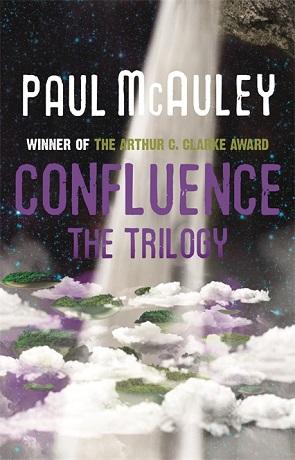 Confluence, a novel by Paul McAuley