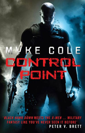 Control Point, a novel by Myke Cole