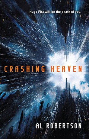 Crashing Heaven, a novel by Al Robertson