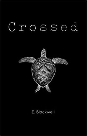 Crossed, a novel by Evelyn Blackwell