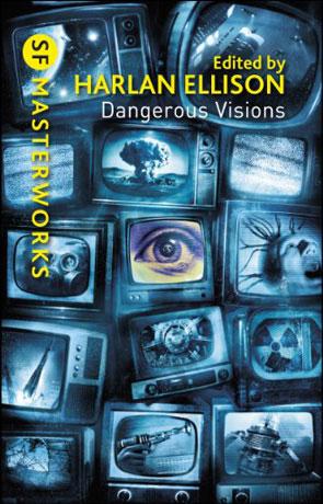Dangerous Visions, a novel by Harlan Ellison