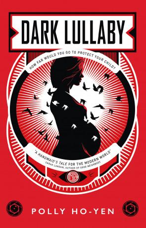 Dark Lullaby, a novel by Polly Ho-Yen