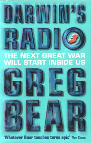 Darwins Radio, a novel by Greg Bear