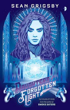 Daughters of the Forgotten Light, a novel by Sean Grigsby