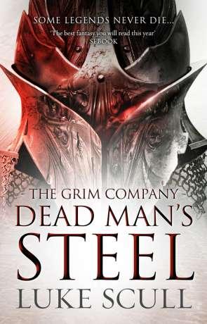 Dead Man's Steel, a novel by Luke Scull