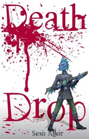 Death Drop, a novel by Sean Allen