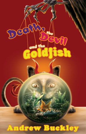 Death, the Devil, and the Goldfish, a novel by Andrew Buckley