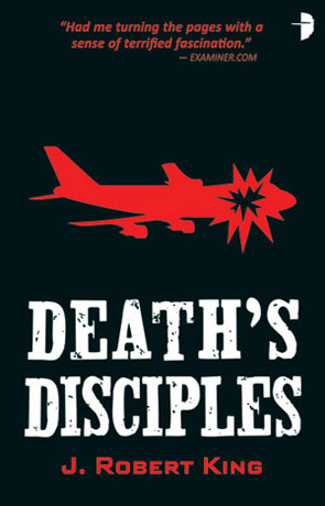 Death's Disciples, a novel by J Robert King