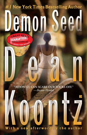 Demon Seed, a novel by Dean Koontz