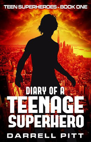 Diary of a Teenage Superhero, a novel by Darrell Pitt