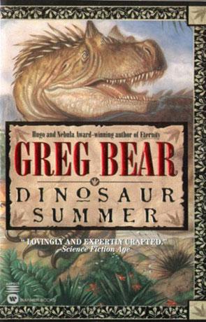 Dinosaur Summer, a novel by Greg Bear