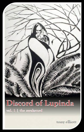 Discord of Lupinda: The Awakened, a novel by Tony Elliott