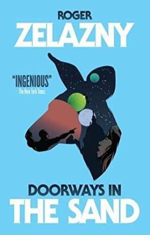 Doorways in the Sand, a novel by Roger Zelazny