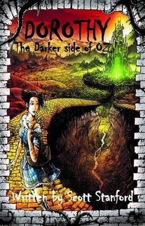Dorothy The Darker Side of Oz, a novel by Scott Stanford
