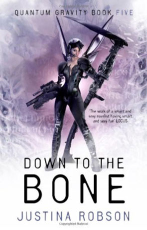 Down to the Bone, a novel by Justina Robson