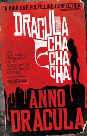 Dracula Cha Cha Cha, a novel by Kim Newman