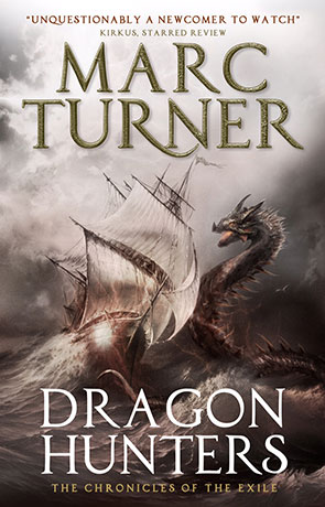 Dragon Hunters, a novel by Marc Turner