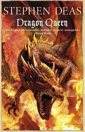 Dragon Queen, a novel by Stephen Deas