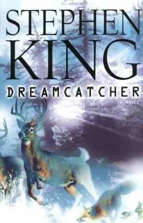 Dreamcatcher, a novel by Stephen King