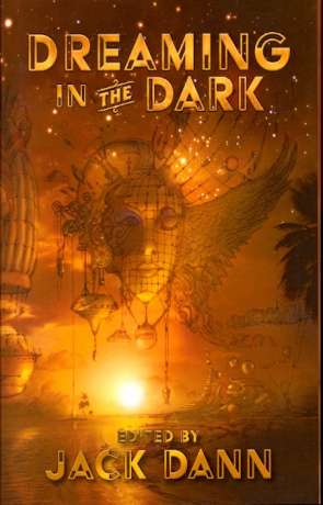 Dreaming in the Dark, a novel by Jack Dann