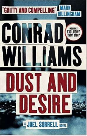 Dust and Desire, a novel by Conrad Williams