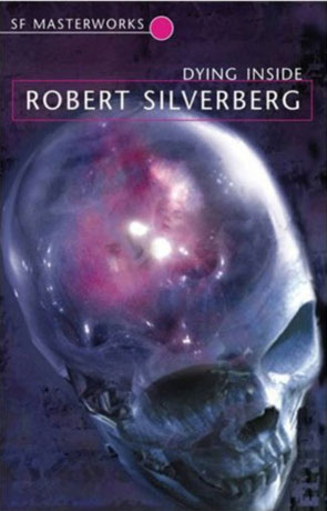 Dying Inside, a novel by Robert Silverberg
