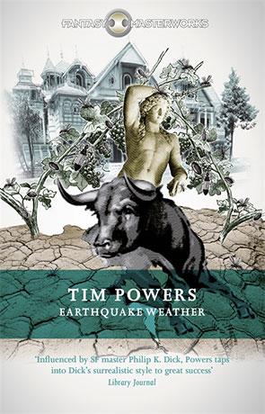 Earthquake Weather, a novel by Tim Powers