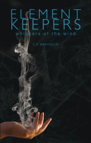 Element Keepers, a novel by EP Marcellin