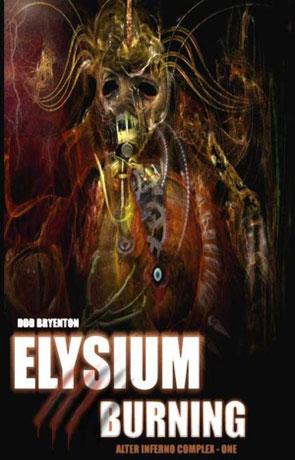 Elysium Burning, a novel by DDD Bryenton