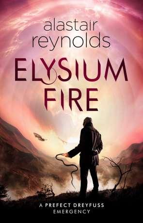 Elysium Fire, a novel by Alastair Reynolds