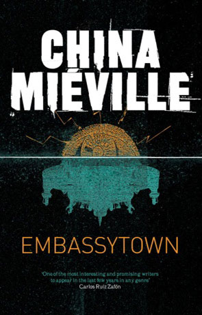 Embassytown, a novel by China Mieville