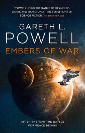 Embers of War, a novel by Gareth L Powell