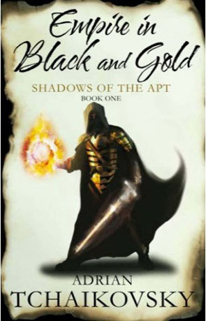 Empire in Black and Gold, a novel by Adrian Tchaikovsky