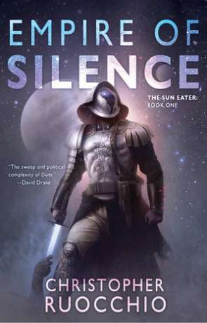 Empire of Silence, a novel by Christopher Ruocchio