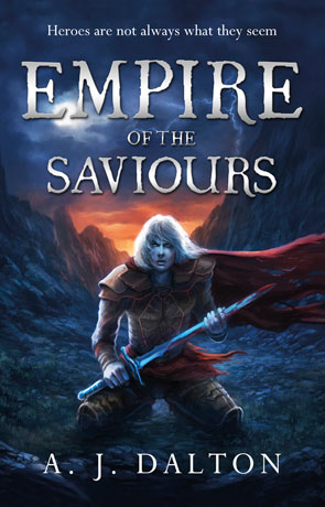 Empire of the Saviours, a novel by AJ Dalton