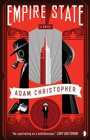 Empire State, a novel by Adam Christopher