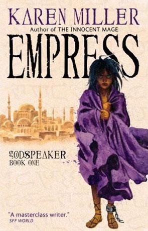 Empress, a novel by Karen Miller