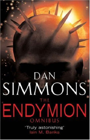 Endymion Omnibus, a novel by Dan Simmons